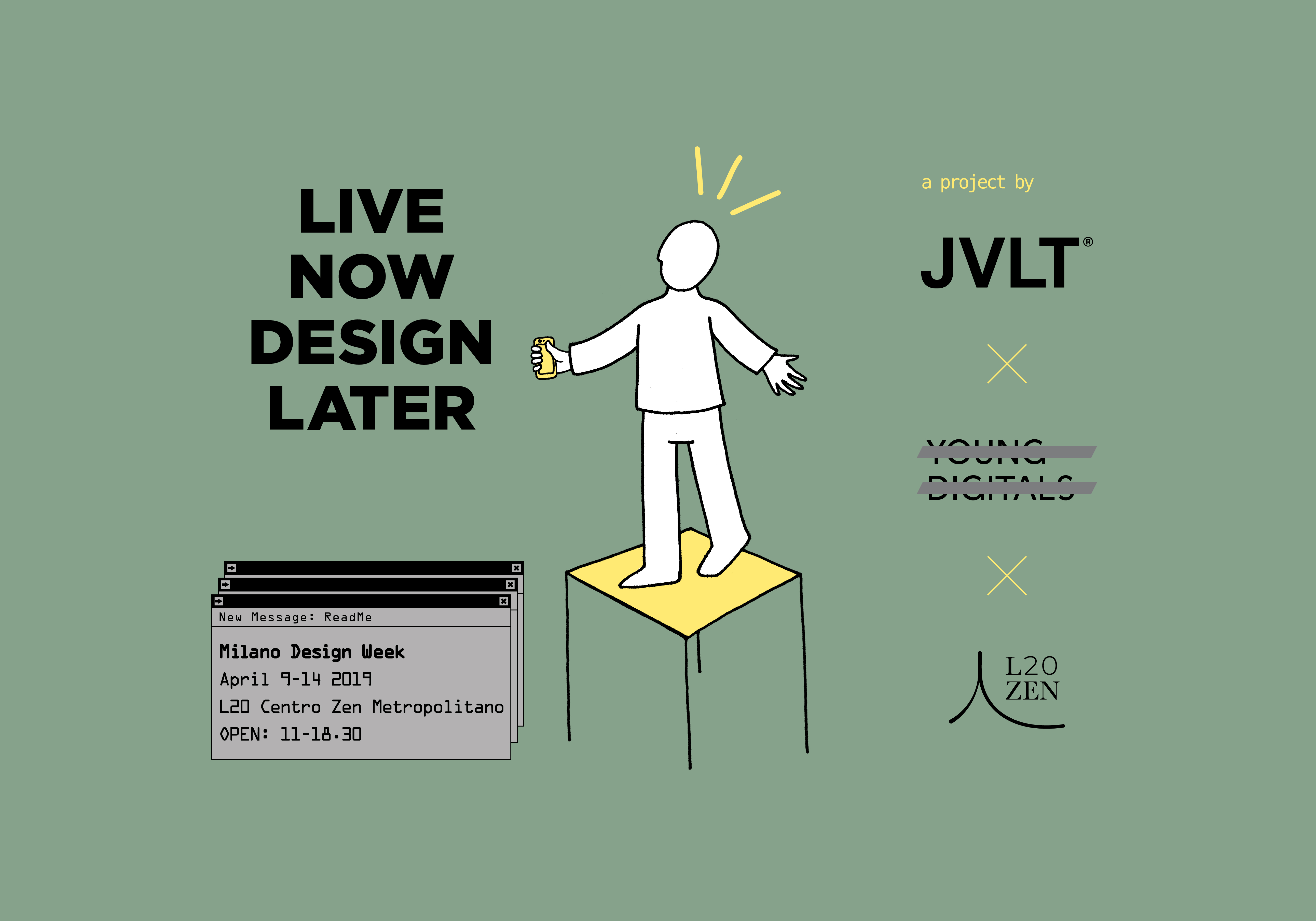 LIVE NOW DESIGN LATER